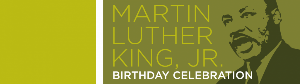 Martin Luther King, Jr. Birthday Celebration