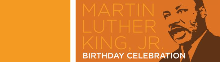 Martin Luther King, Jr. Birthday Celebration