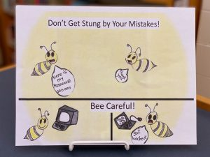 """Whitney Hohmann's winning poster contest entry """"Don't get stung by your mistakes, bee careful"""""""
