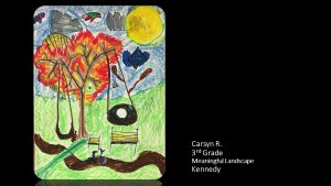 Artwork by Carsyn, Grade 3