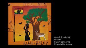 Artwork by Asah and Haley, Grade 5