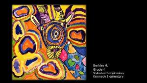 Artwork by Berkley, Grade 4