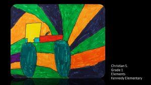 Artwork by Christian, Grade 1