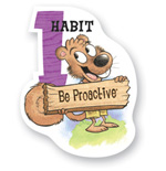 Habit #1: Be Proactive