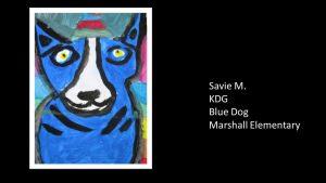 Artwork by Savie, Kindergarten