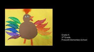 Artwork by Grady, Grade 3