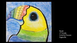 Artwork by Noah, Grade 1