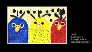 Artwork by Levi, Kindergarten