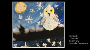 Artwork by Brinley, Grade 1