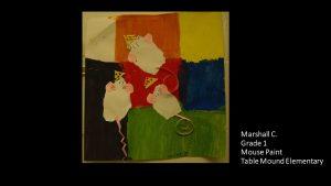 Artwork by Marshall, Grade 1