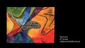 Artwork by Monica, Grade 6