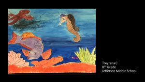 Artwork by Treyrena, Grade 8
