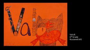 Artwork by Vala, Grade 6