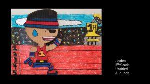 Artwork by Jayden, Grade 5