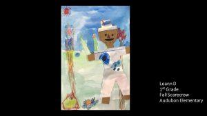 Artwork by Leann, Grade 1