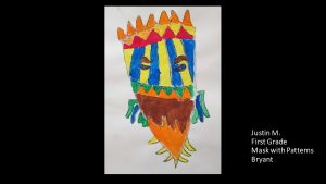 Artwork by Justin, Grade 1