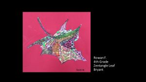 Bryant rowan g4 zentangle leaf