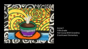 Artwork by Annie, Grade 5