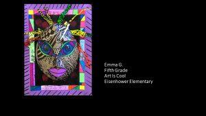 Artwork by Emma, Grade 5