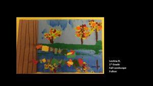 Artwork by Lestina, Grade 1