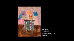 Artwork by Jasia, Grade 2