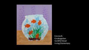 Artwork by Emmie, Kindergarten
